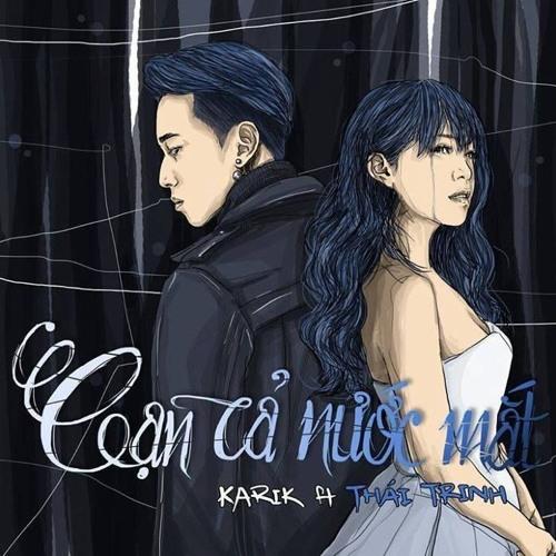 Download Cạn Cả Nước Mắt (Single)- Karik, Thái Trinh