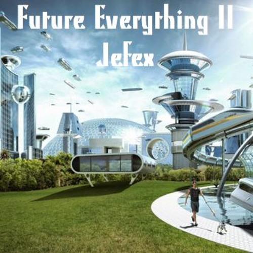 Future Everything II