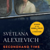 Secondhand Time by Svetlana Alexievich, read by Various