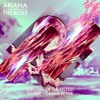 Ariana And The Rose - Survival Of The Fittest (Rainer+ Grimm Remix)
