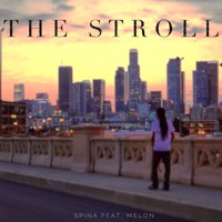 The Stroll (feat. Melon)