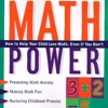 Math Power: How To Help Your Child Love Math, Even If You Don t  download pdf