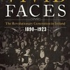 Vivid Faces: The Revolutionary Generation in Ireland, 1890-1923  download pdf