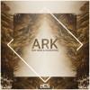 Ship Wrek & Zookepers - Ark [Free Download]