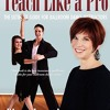 Teach Like a Pro: The Ultimate Guide for Ballroom Dance Instructors  download pdf