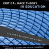 Critical Race Theory in Education: All God s Children Got a Song  download pdf