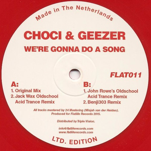 Choci & Geezer - We're Gonna Do A Song (Benji303 Remix) (Out Now On Red Vinyl - Flatlife011) Preview