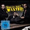 Berlins Most Wanted - Für Dich Da Sein