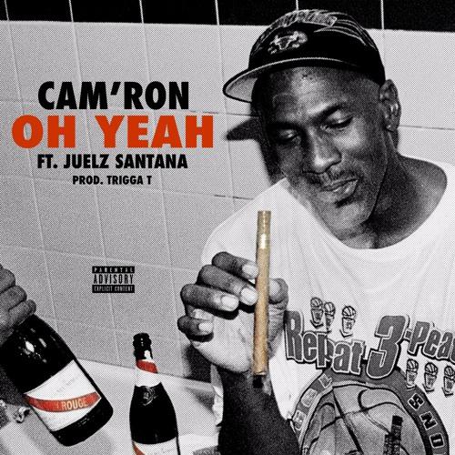"Cam'ron ""Oh Yeah"" ft. Juelz Santana (Prod. by Trigga T) soundcloudhot"