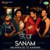 Hai Apna Dil To Aawara - Sanam | starMusic