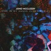 Jono McCleery - Fire In My Hands (Sivey Remix)
