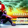 DADABA FT GASMILLA - ANGELINA (KING BEATZ)(Mp3 Download)