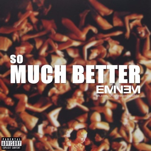 Eminem so much better by フ૯૯イ | free listening on soundcloud.