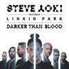 Steve Aoki Feat. Linkin Park - Darker Than Blood [BASS BOOSTED]