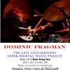 Fragman + Lost Civilizations Experimental Music Project