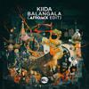 KIIDA - Balangala (Afrojack Edit)[Extended Mix]