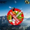 Revolt - No Drugs Song (ID)(10 Iunie Premiere Full Album)
