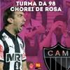 TURMA DA 98 - CHOREI DE ROSA