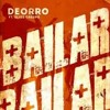 Deorro Bailar Feat Elvis Crespo Andres Fernz Remix Mp3