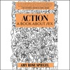ACTION: A BOOK ABOUT SEX Written and Read by Amy Rose Spiegel- Audiobook Excerpt