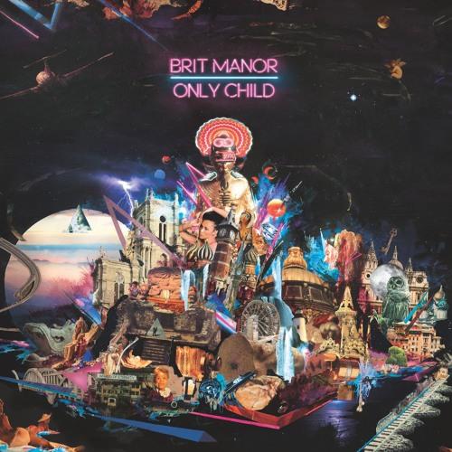 Brit Manor - Only Child [full mini-album stream]