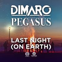 DIMARO - Last Night (Ft. Pegasus)