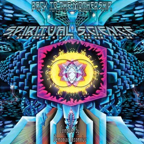 "VA - Spiritual Science 2 ""Back To The Mothership"""