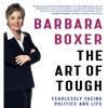 THE ART OF TOUGH Written and Read by Barbara Boxer- Audiobook Excerpt