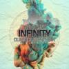 Infinity (Dubdogz & Bhaskar Remake)