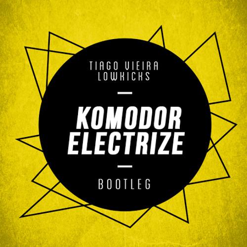Komodor - Electrize (Tiago Vie...