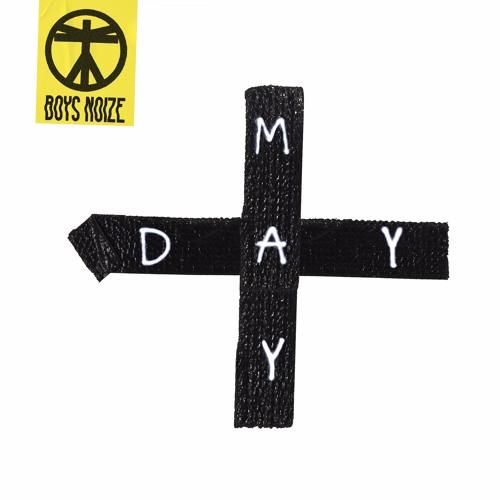Boys Noize - MAYDAY (Album)