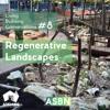 Living Building Conversations #8 -  Regenerative Landscapes