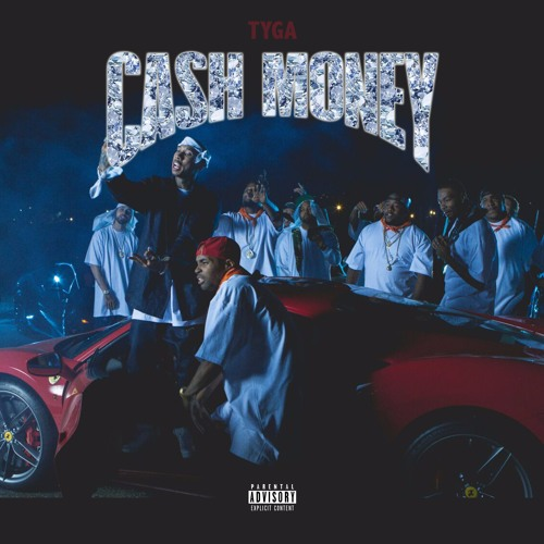 Tyga Cash Money soundcloudhot