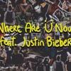 Where Are U¨ Now - Jack U¨ Ft Justin Bieber (Lazy Boyz & Crankdat Remix), I Love The Bass - 8Er$