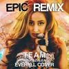 (Unknown Size) Download Lagu [Energetic Trap] Iggy Azalea x Everyll - Team (Epic Trap Remix) Mp3 Gratis