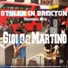 gigi de martino   stolen in brixton original mix