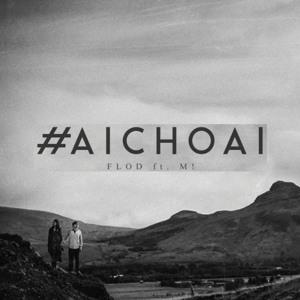 FloD - #AiChoAi (Feat. M!) mp3