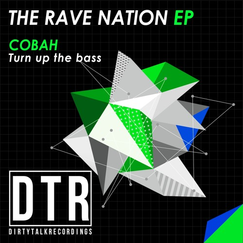 COBAH - Turn Up The Bass (DEMO)... Coming Soon In @BEATPORT