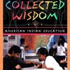 Collected Wisdom: American Indian Education  download pdf