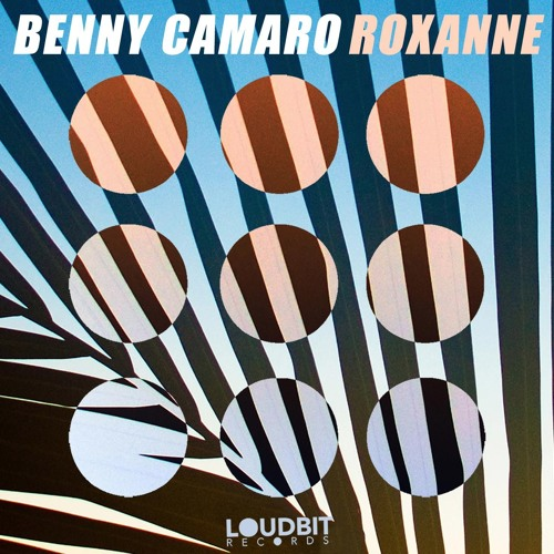 Benny Camaro - Roxanne (OUT 06/06/2016)