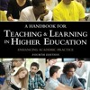 A Handbook for Teaching and Learning in Higher Education: Enhancing academic practice  download pdf