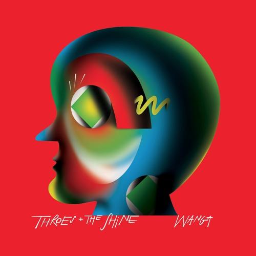 Throes + The Shine - Wanga (Discotexas)