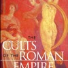 The Cults of the Roman Empire  download pdf