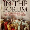 Blood in the Forum: The Struggle for the Roman Republic  download pdf