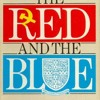 The Red and the Blue: Intelligence, Treason and the Universities (Coronet Books)  download pdf