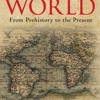 The Story of the World: From Prehistory to the Present  download pdf