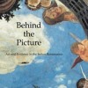 Behind the Picture: Art and Evidence in the Italian Renaissance  download pdf