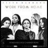 Work From Home Rowen Reecks Chasner Remix Album Cover