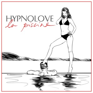 La Piscine (Edit) by Hypnolove