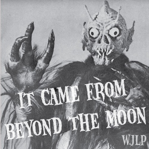 It Came From Beyond The Moon